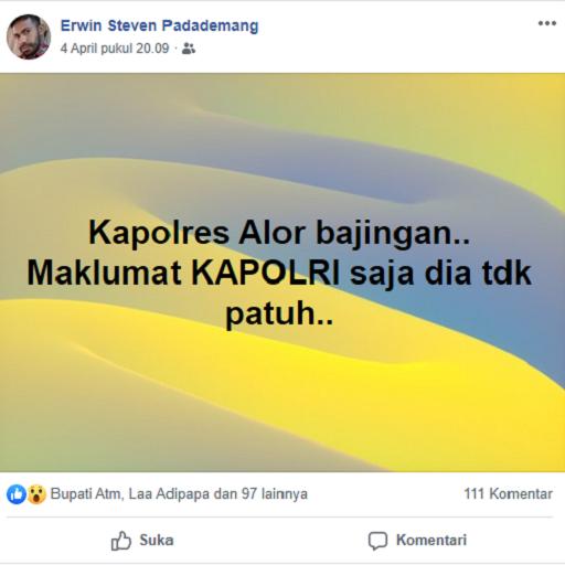 Screenshot postingan Erwin Steven Padademang yang menyebut Kapolres Alor bajingan. Erwin posting pada Sabtu (4/4) sekitar pukul 20.09 wita.